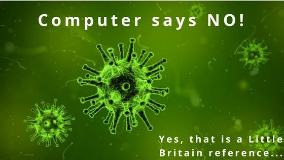 Computer Says NO!