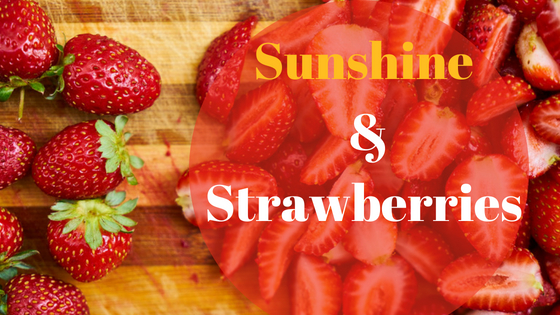 Sunshine & Strawberries