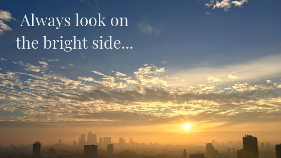 Always Look On The Bright Side…